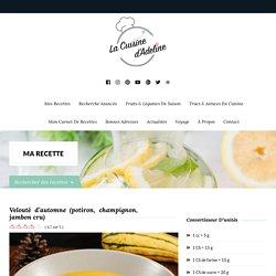 Velouté d'automne (potiron, champignon, jambon cru)