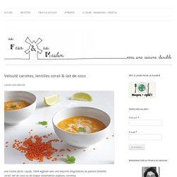 Velouté carottes, lentilles corail & lait de coco - Au four & au moulin