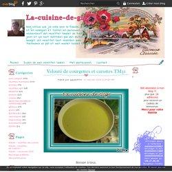 Velouté de courgettes et carottes TM31 - La-cuisine-de-gigi
