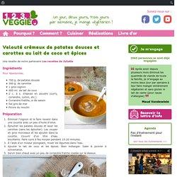 Velouté crémeux de patates douces et carottes au lait de coco et épices1.2.3. Veggie