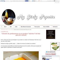 """Velouté de potimarron et ses petites """"miettes"""" de foie gras de canard - My Gi..."""