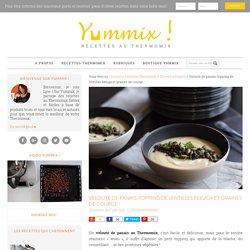 Velouté de panais Thermomix, topping aux béluga et graines de courges