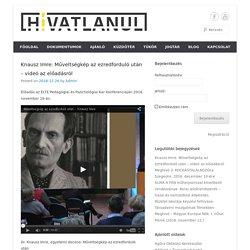 Knausz Imre: Műveltségkép az ezredforduló után – videó az előadásról -