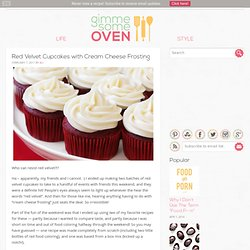 Red Velvet Cupcakes with Cream Cheese Frosting Recipe | gimme some oven