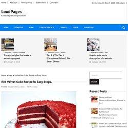 Red Velvet Cake Recipe in Easy Steps. » LoudPages