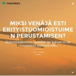 Miksi Venäjä esti erityistuomioistuimen perustamisen? — Mahorkka.com