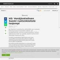 HS: Venäjänkielinen Suomi ruotsinkielistä laajempi