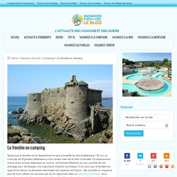 La Vendée en camping - Vacances Vues du Blog