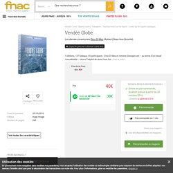 Vendée Globe Les derniers aventuriers - broché - Dino Di Meo - Achat Livre - Achat & prix Fnac