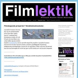 Filmskapande på Ipad åk 7 Vendelsömalmsskolan