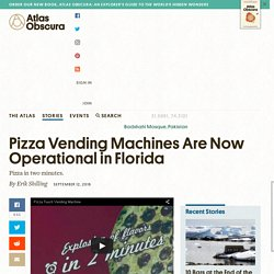 Pizza Vending Machines Are Now Operational in Florida