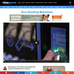 Eco Vending Machines : Think Blue