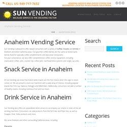 Sun Vending - Vending Service Anaheim