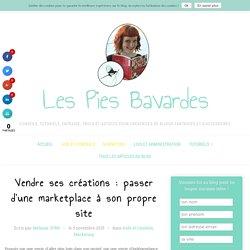 Vendre ses créations : de la marketplace à son propre site