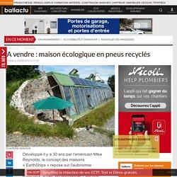 A vendre : maison écologique en pneus recyclés