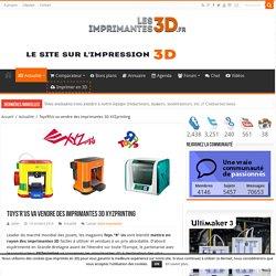 Toys'R'Us va vendre des imprimantes 3D XYZprinting