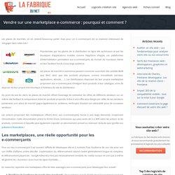 Vendre sur une marketplace e-commerce : pourquoi et comment ?