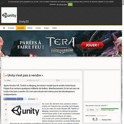 « Unity n'est pas à vendre » - Unity3D // 14 octobre 2014