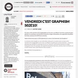 VENDREDI C'EST GRAPHISM S02E10! » Article » OWNI, Digital Journalism