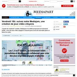 Vendredi 18h: suivez notre Mediajam, une création de jeux vidéo citoyens
