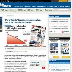 """La liquidation de """"Paru Vendu"""" se solde par le plus gros plan social en France"""