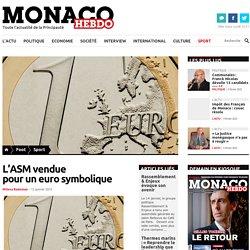 L'ASM venduepour un euro symbolique - Monaco Hebdo