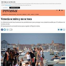 Venecia se mira y no se toca