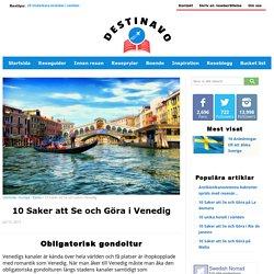 Venedig - 10 Sevärdheter och Saker att Göra i Venedig