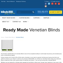 Venetian Blinds Online Ready Made from $19 - Free Delivery Australia Wide