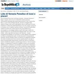 Lido di Venezia Paradiso di lussi e piaceri