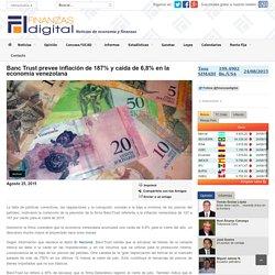 Banc Trust prevee inflación de 187% y caída de 6,8% en la economía venezolana