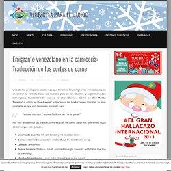 Emigrante venezolano en la carnicería: Traducción de los cortes de carne - VENEZUELA PARA EL MUNDO