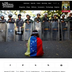 1/27/18: Is Venezuela on the Brink of Economic & Social Collapse?