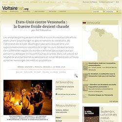 États-Unis contre Venezuela : la Guerre froide devient chaude