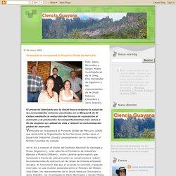 Ciencia Guayana: Venezuela se incorporará al Proyecto Global de Mercurio