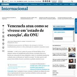 Venezuela atua como se vivesse em 'estado de exceção', diz ONU