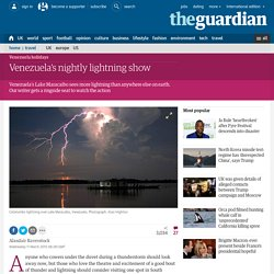 Venezuela's nightly lightning show