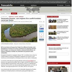 Venezuela–Guyana : aux origines d'un conflit frontalier ravivé par Exxon