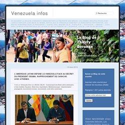 L'Amérique Latine défend le Venezuela face au décret du président Obama. Rapprochement de Caracas avec Athènes.