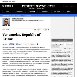 Venezuela's Republic of Crime - Kevin Casas-Zamora