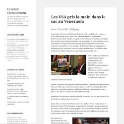 Les USA pris la main dans le sac au Venezuela