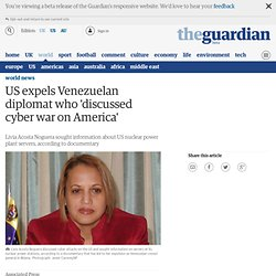 US expels Venezuelan diplomat who 'discussed cyber war on America' | World news