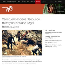 Venezuelan Indians denounce military abuses and illegal mining