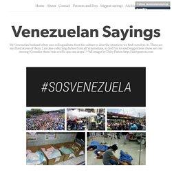 Venezuelan Sayings