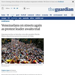 Venezuelans on streets again as protest leader awaits trial