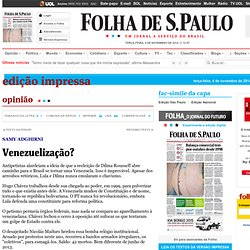 Venezuelização? - 04/11/2014 - Opinião