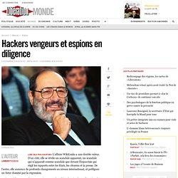 Hackers vengeurs et espions en diligence