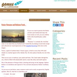 Venice: Romance and Delicious Foods...