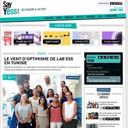 Le vent d'optimisme de Lab'ESS en Tunisie