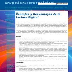 Ventajas y Desventajas de la Lectura Digital - Grupo8S7Lecturadigital